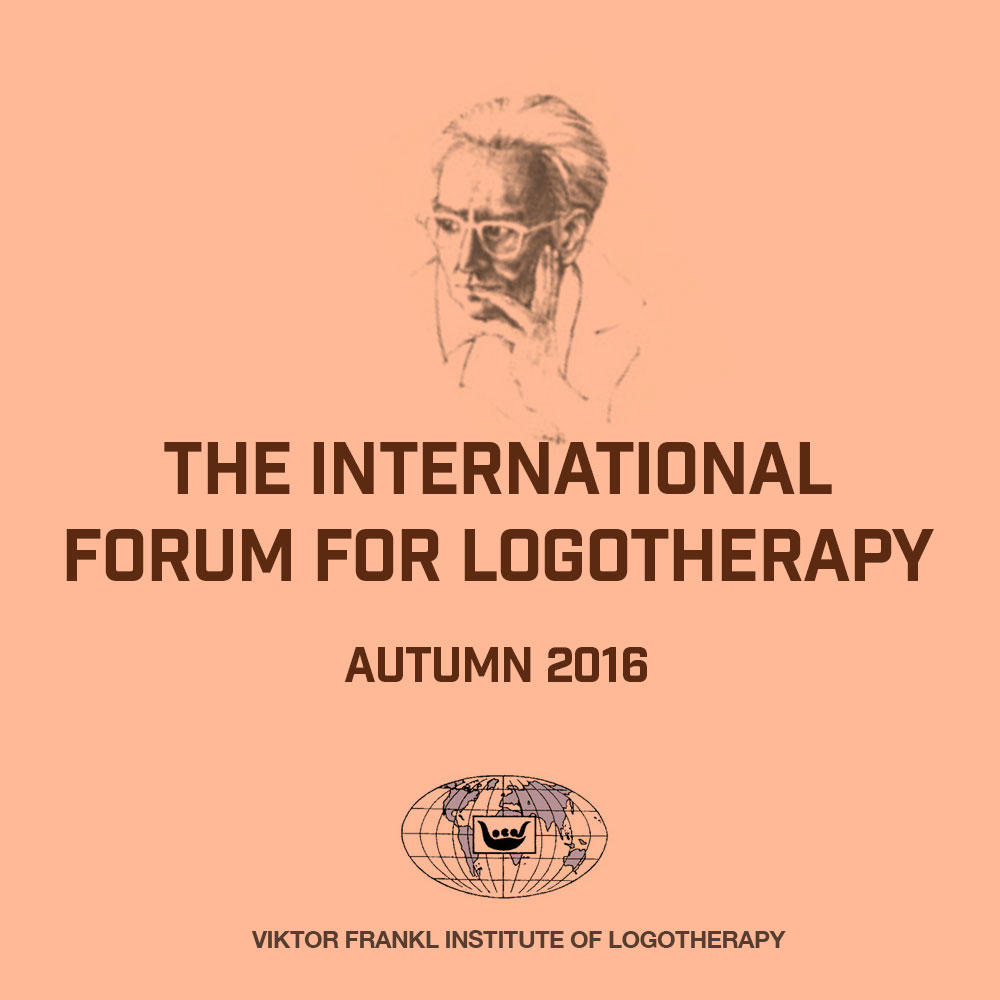 The International Forum for Logotherapy Autumn 2016