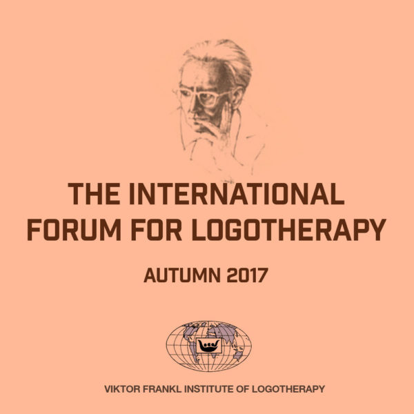The International Forum for Logotherapy Autumn 2017