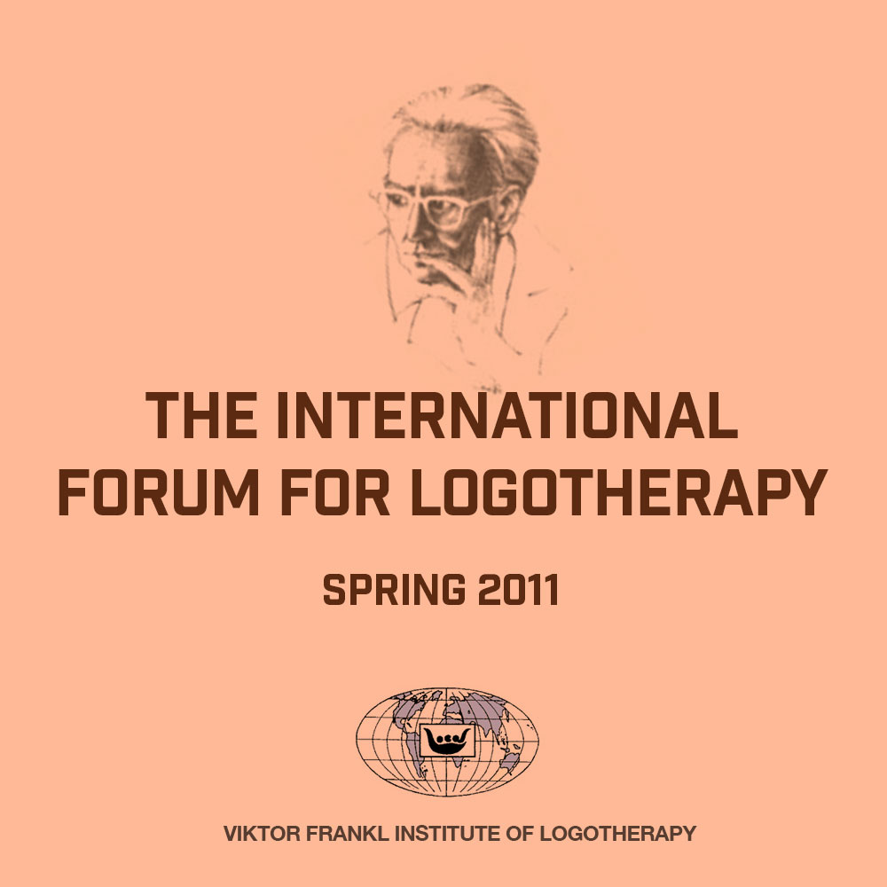 The International Forum for Logotherapy 2011 Spring